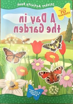 A Day In The Garden ~ Sticker Activity Book for Kids ~ 125+
